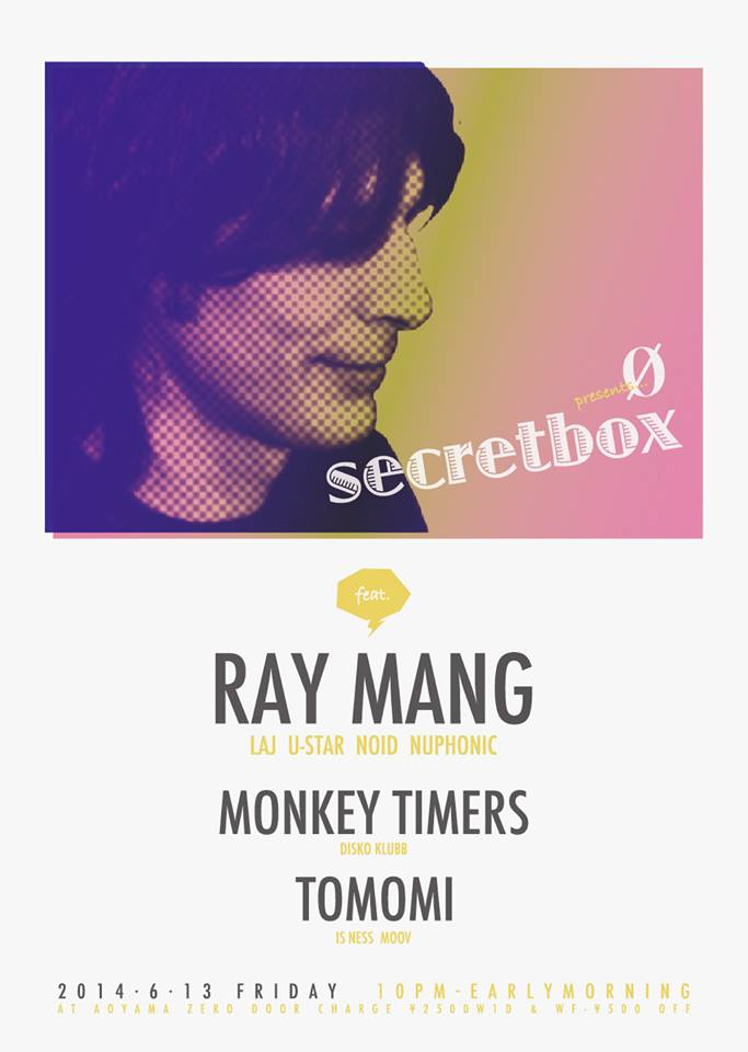 Ø presents… secretbox vol.6 feat Ray Mang
