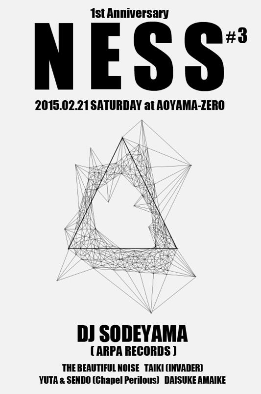 NESS #3 feat. DJ SODEYAMA -1st Anniversary-