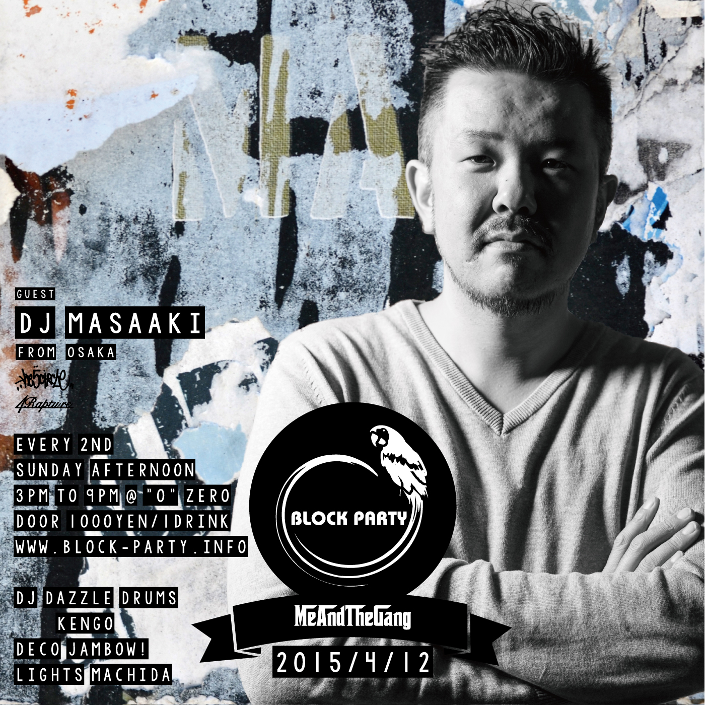 """Block Party """"Me And The Gang"""" Guest DJ Masaaki"""