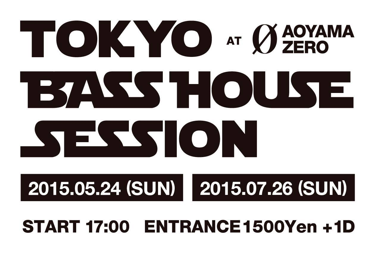 TOKYO BASS HOUSE SESSION