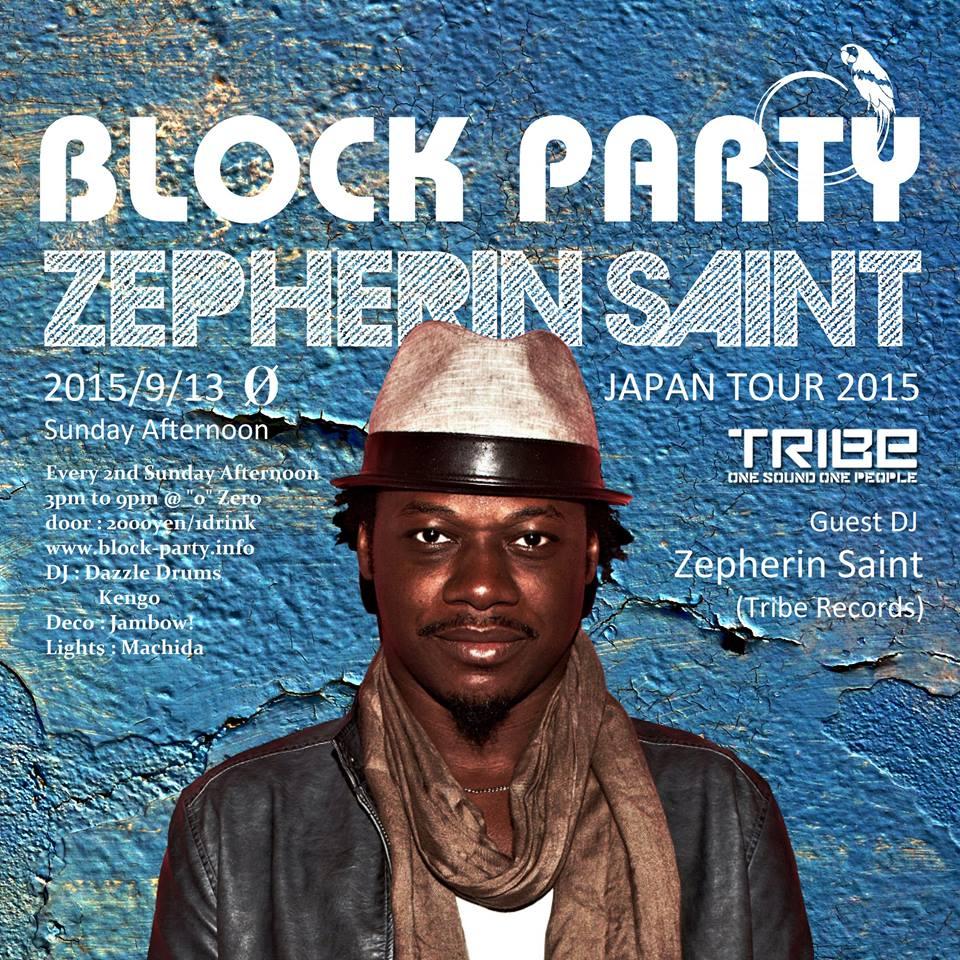 """Block Party """"Zepherin Saint Japan Tour 2015"""""""