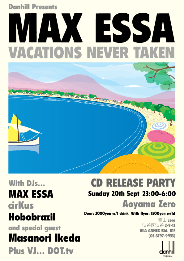 Danhill Presents Vacations Never Taken -MAX ESSA CD Release Party