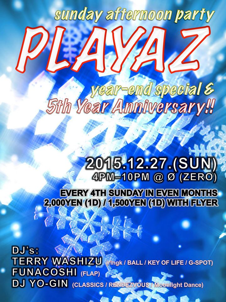 "sunday afternoon party ""PLAYAZ"" year-end special & 5th Year Anniversary!!"