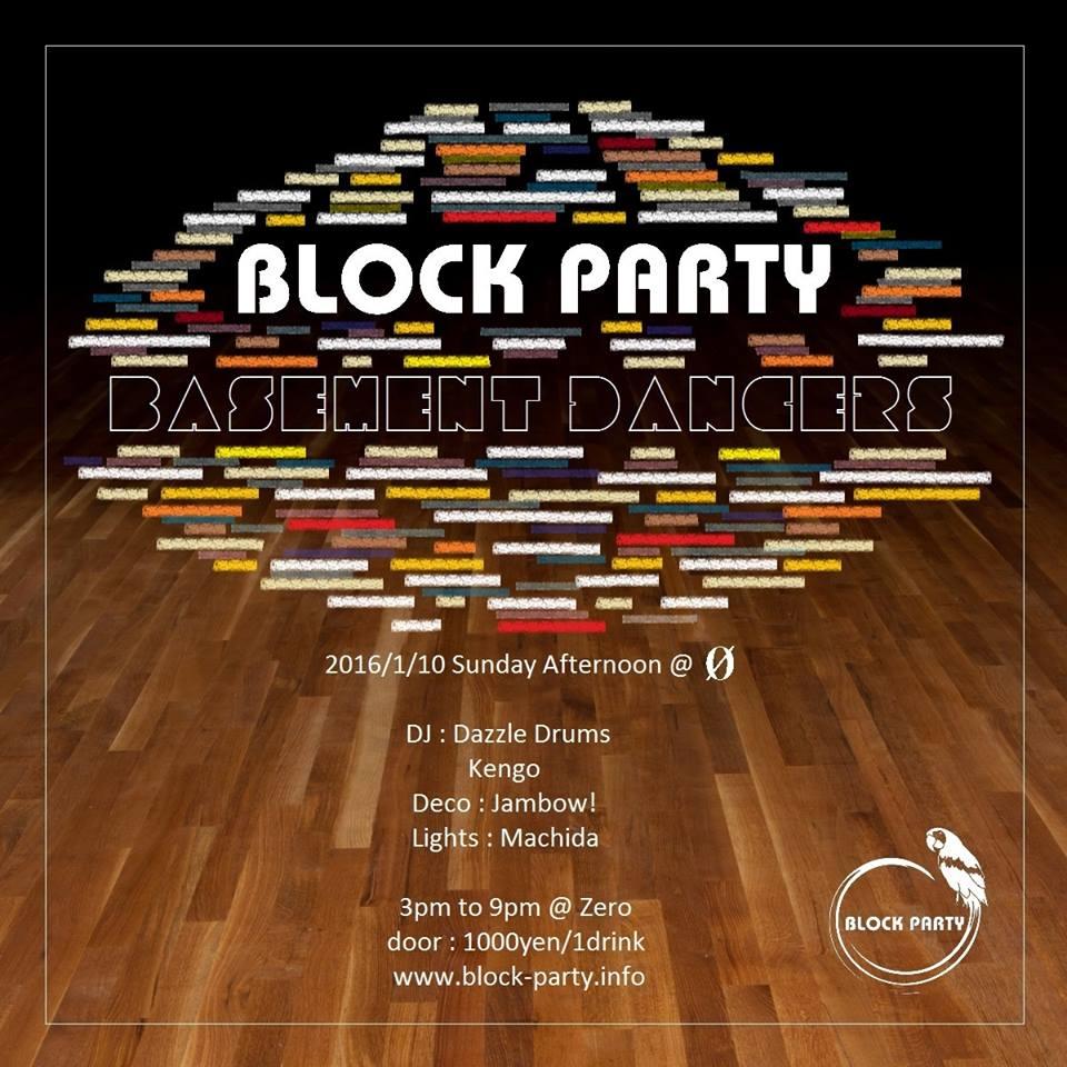 """Block Party """"Basement Dancers"""""""