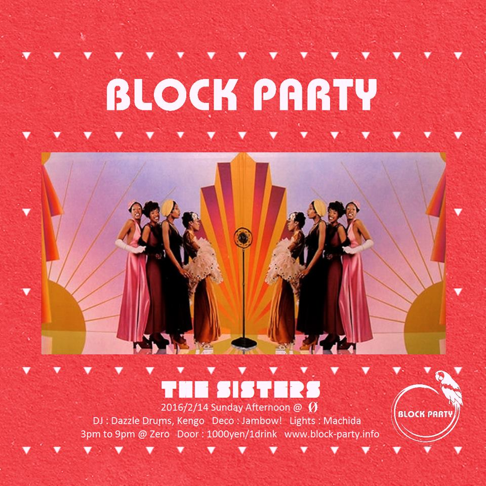 """Block Party """"The Sisters"""""""