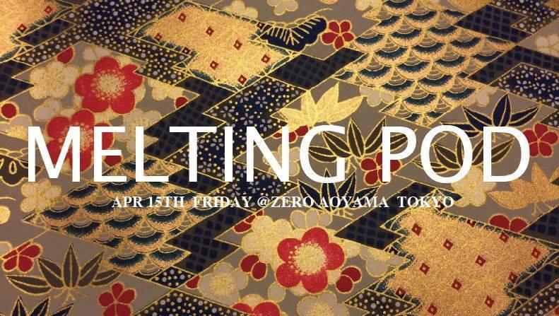 Melting Pod – Spring Kick Off Party