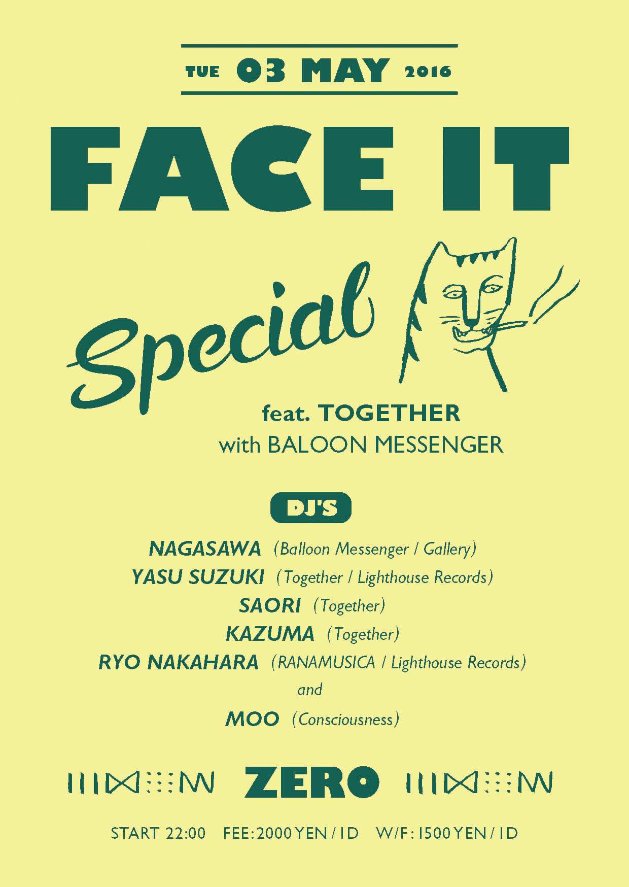 FACE IT feat Together  with     BALLOON MESSENGER