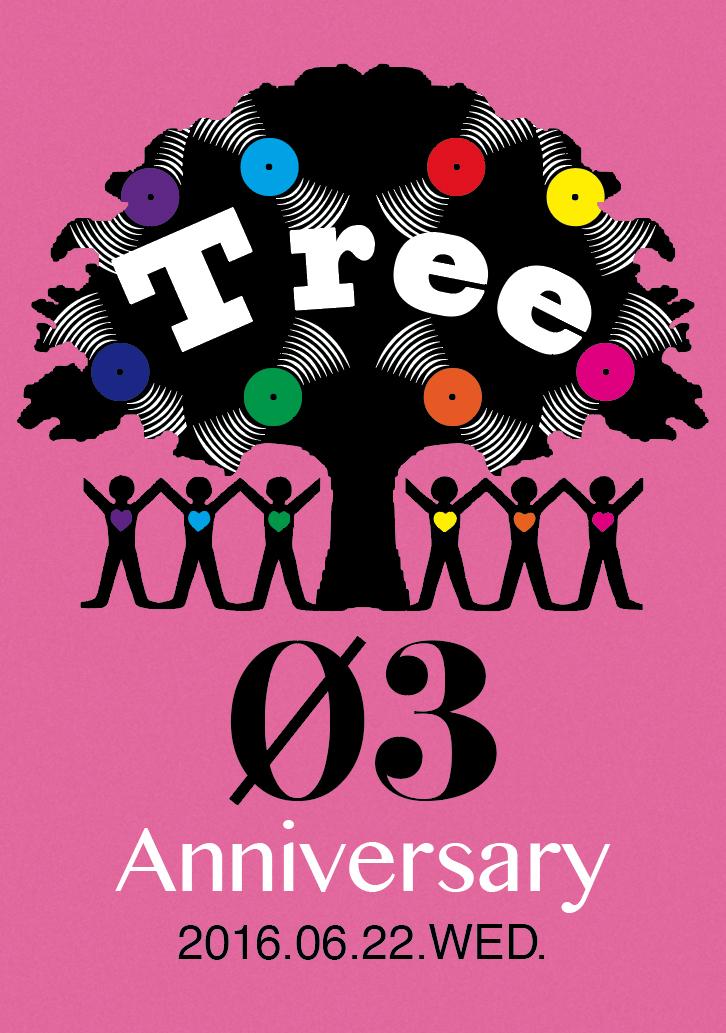 Tree 3rd Anniversary