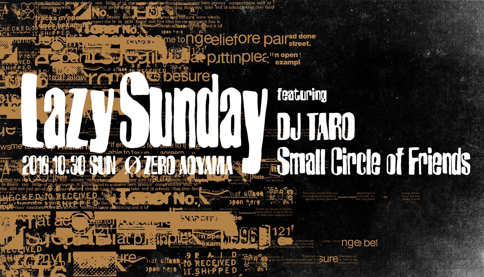 Lazy Sunday  featuring  DJ TARO & Small Circle of Friends