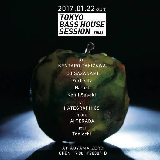 TOKYO BASS HOUSE SESSION -FINAL-