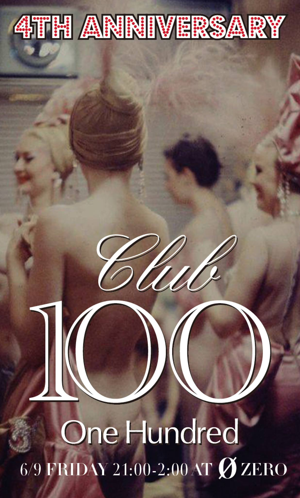 CLUB100 (One Hundred) -4th Anniversary-