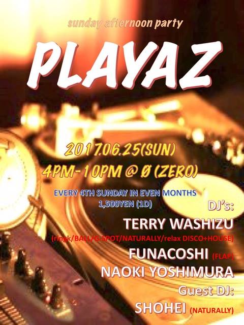 """sunday afternoon party """"PLAYAZ"""""""