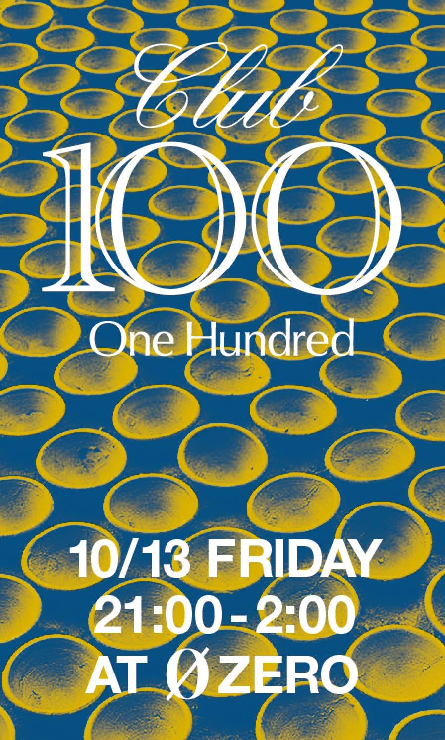 CLUB100 (One Hundred)