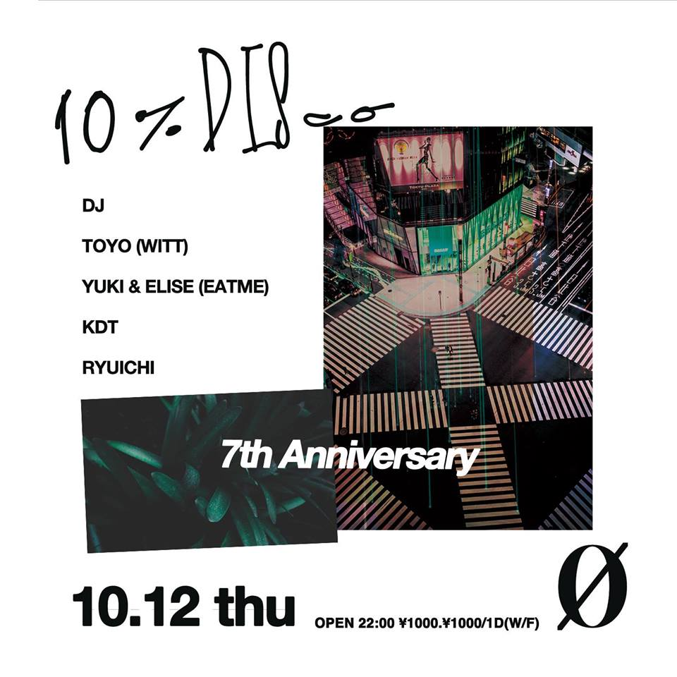 10% DISco ~7th Anniversary~