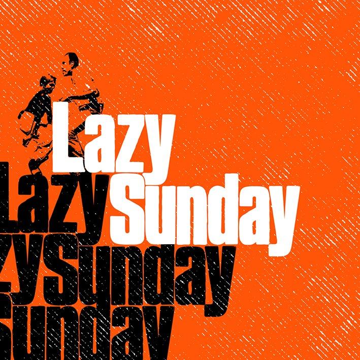 Lazy Sunday  〜Lazyな(=気怠い)日曜日を Lazyに(=ユルく)楽しむ サンデーアフタヌーンパーティ〜