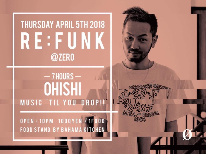 "RE:FUNK ""DJ OHISHI – 7 HOURS – MUSIC 'TIL YOU DROP!!"""