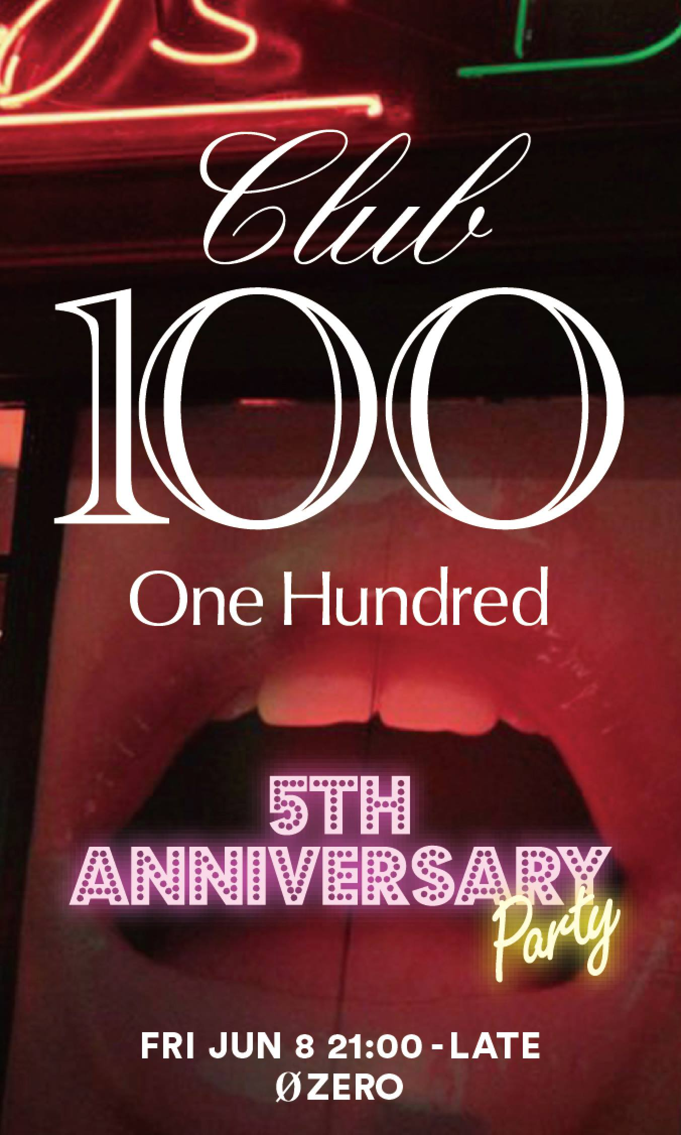 CLUB100 (One Hundred) -5th Anniversary Party-