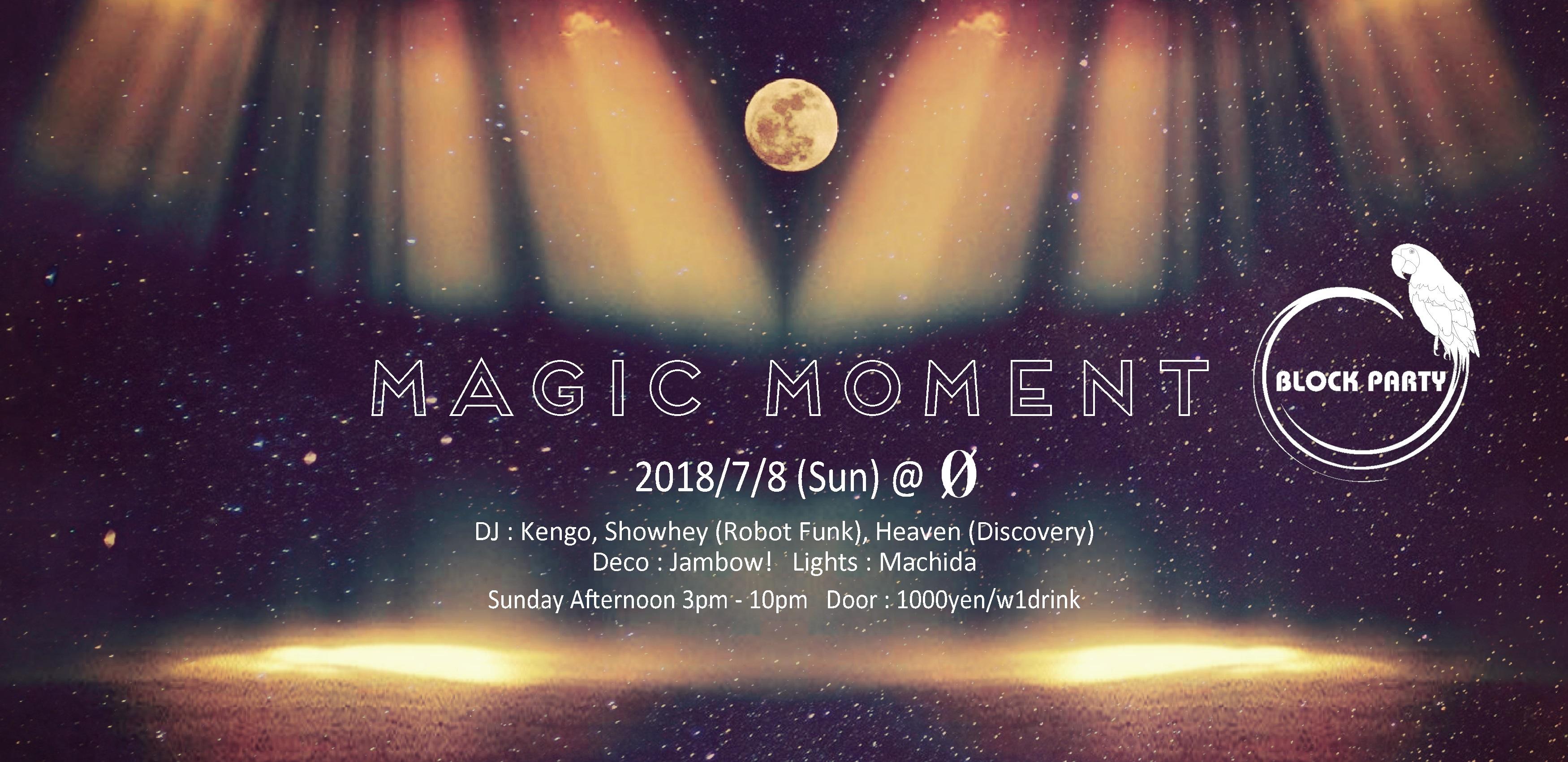 """Block Party """"Magic Moment"""""""