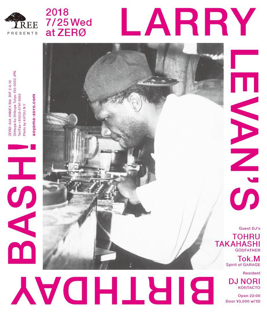 Tree presents…  LARRY LEVAN'S BIRTHDAY BASH!