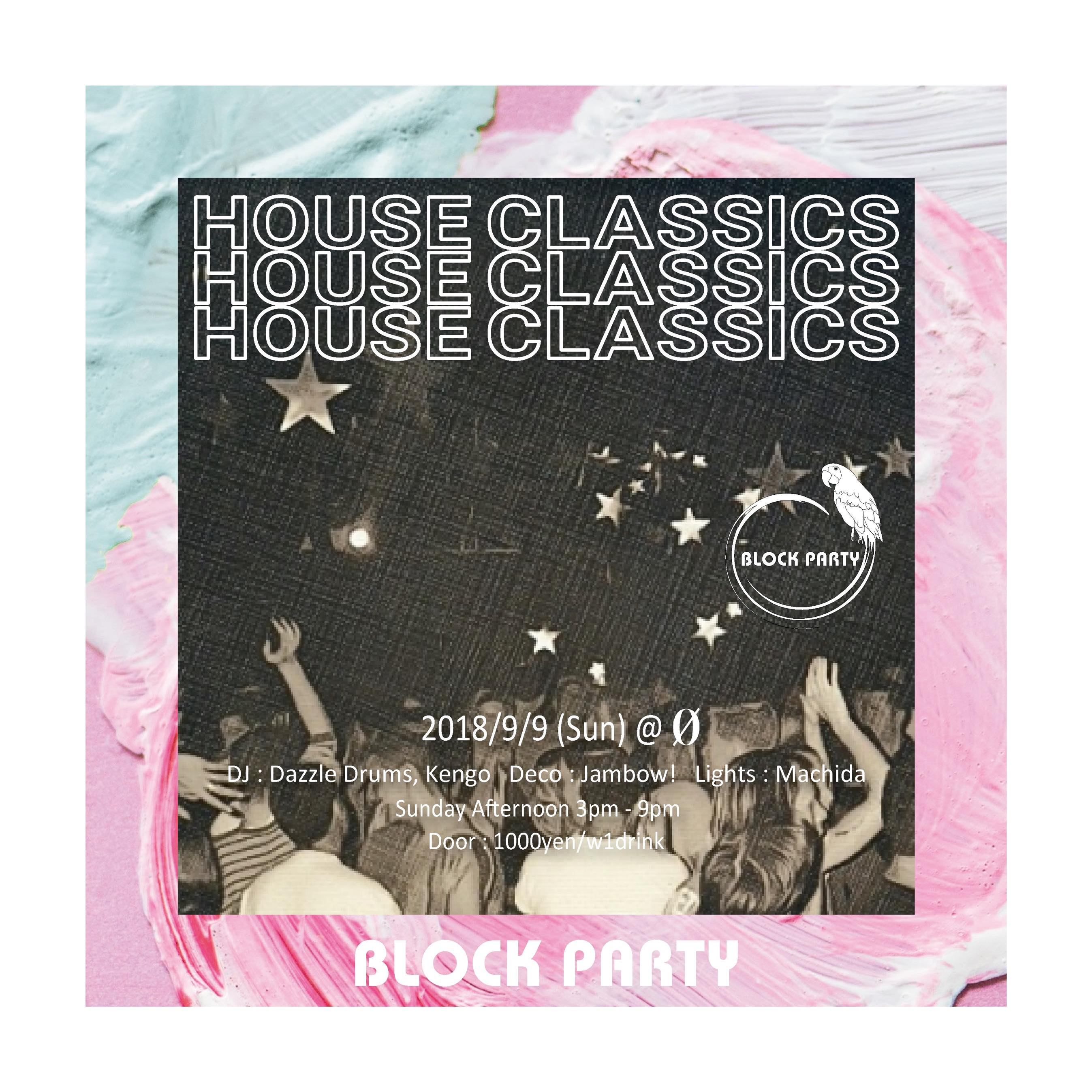 "Block Party ""House Classics"""