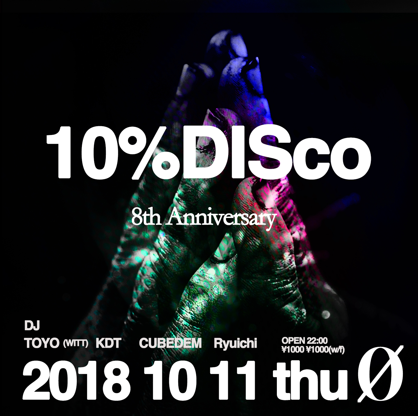 10% DISco ~8th Anniversary~