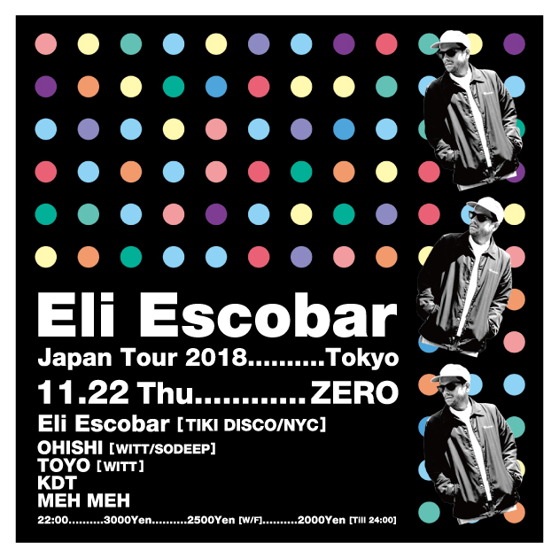 Eli Escobar Japan Tour 2018 Tokyo