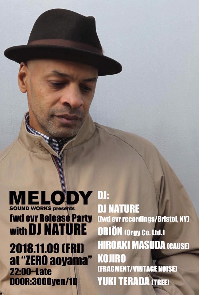 MELODY Sound Works presents  fwd evr Release Party  with DJ NATURE