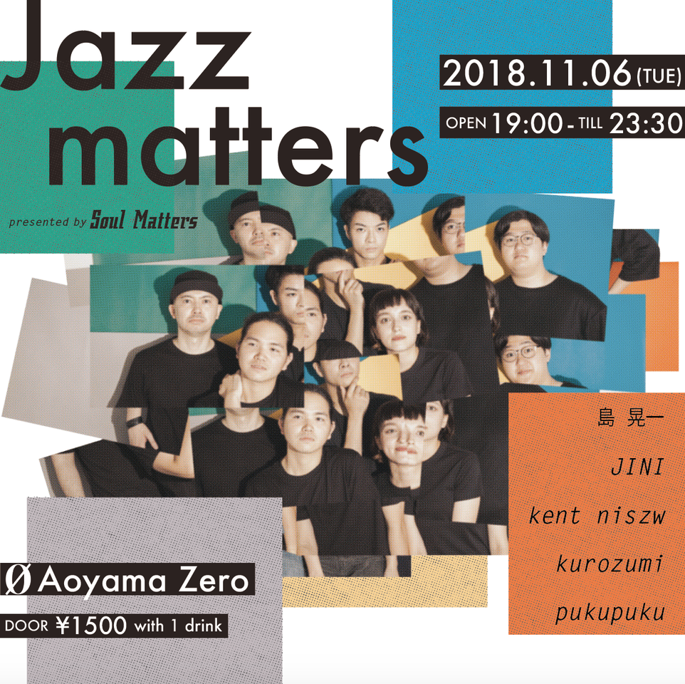Jazzmattersーpresented by Soul Matters