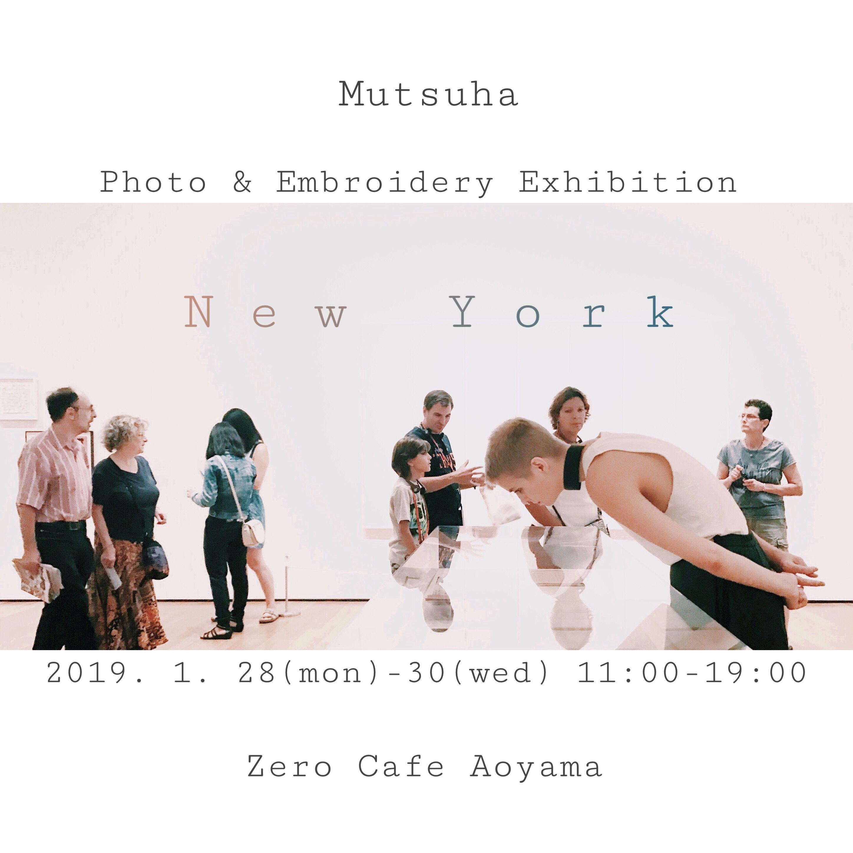 刺繍作家Mutsuhaの作品展「New York」を開催。