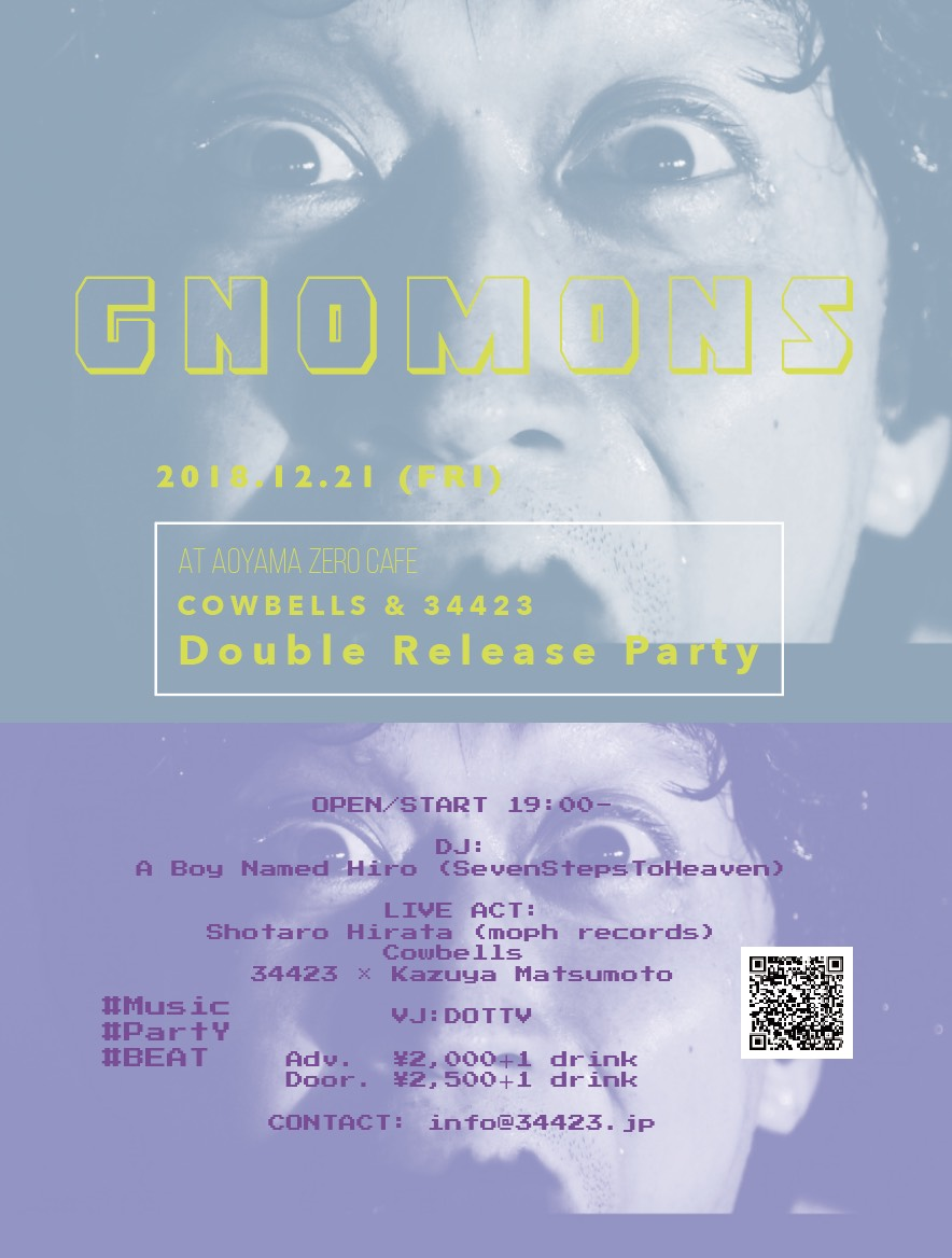 "Cowbells & 34423 Double Release Party ""GNOMONS"""