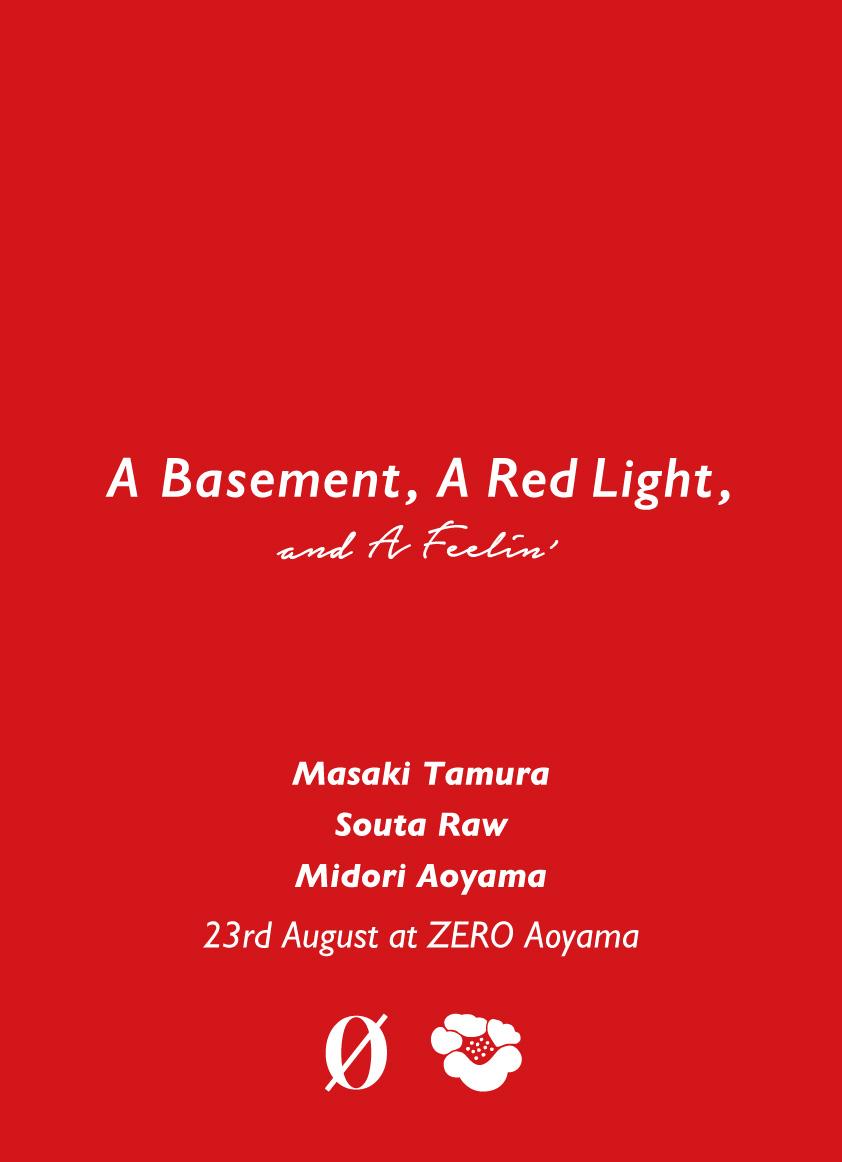 A Basement, A Red Light, And A Feelin'