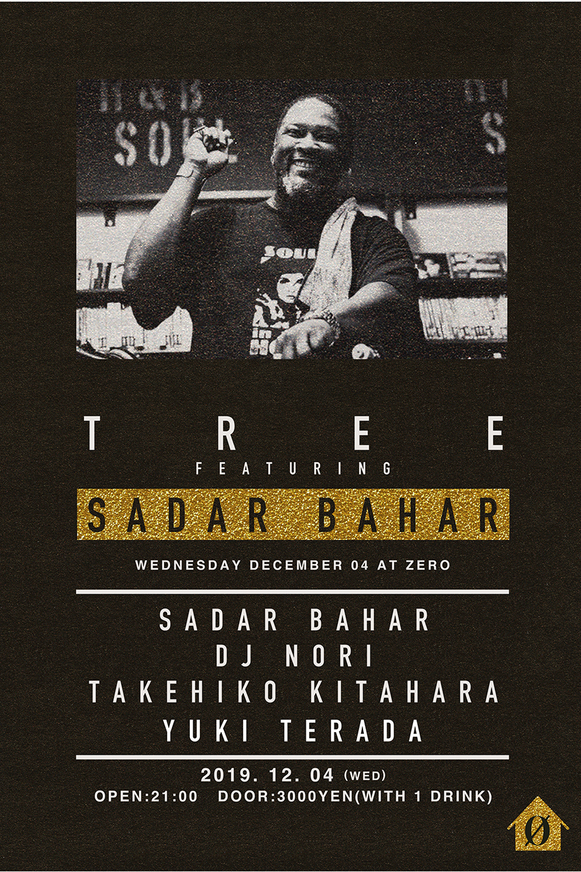 "DJ NORI主宰のパーティ""Tree""にシカゴのディスコマエストロ・SADAR BAHARを迎えるとても贅沢な水曜日。"