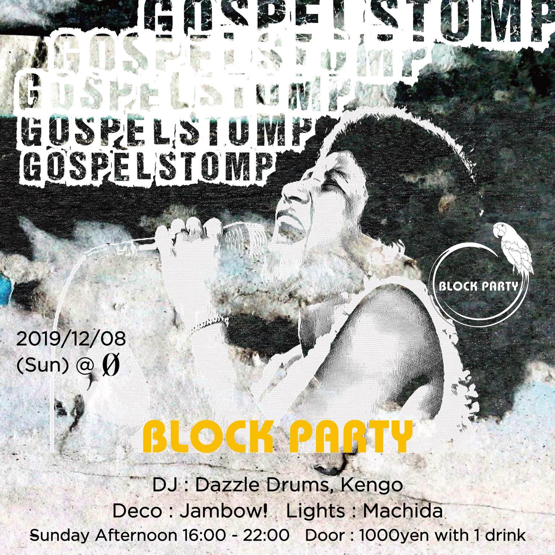 """Block Party """"Gospel Stomp"""""""