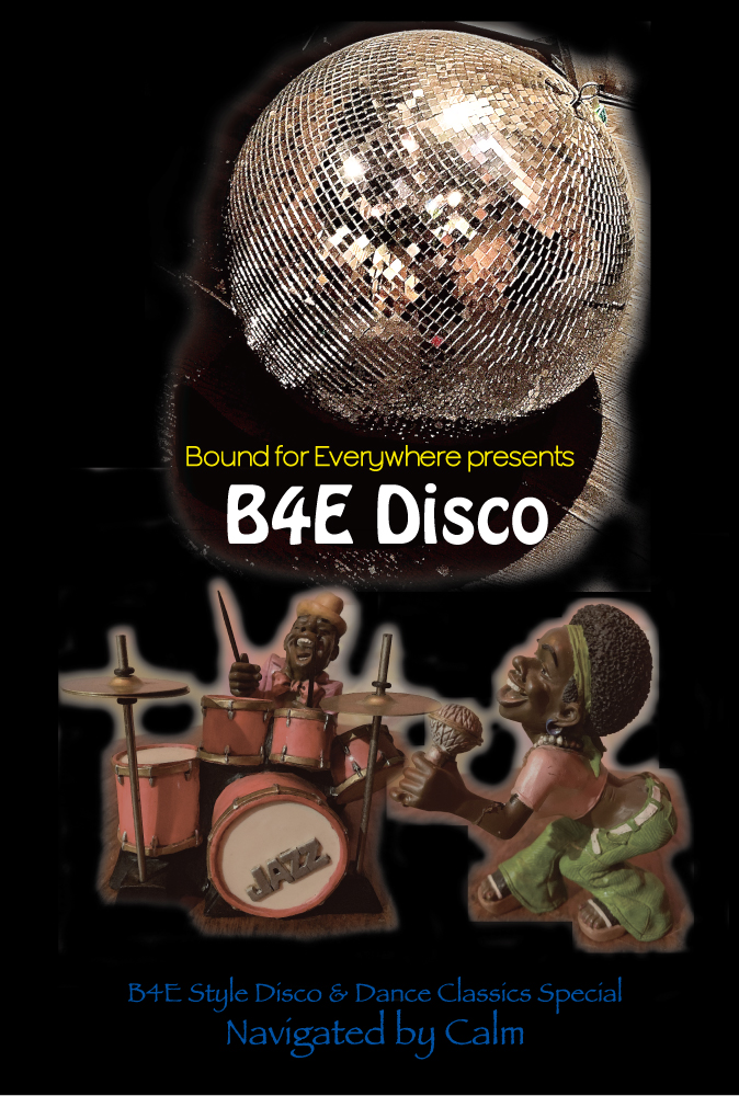 Bound for Everywhere presents B4E Disco