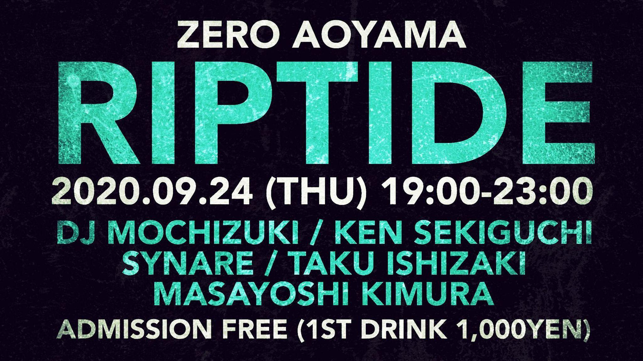 【riptide】@ ZERO