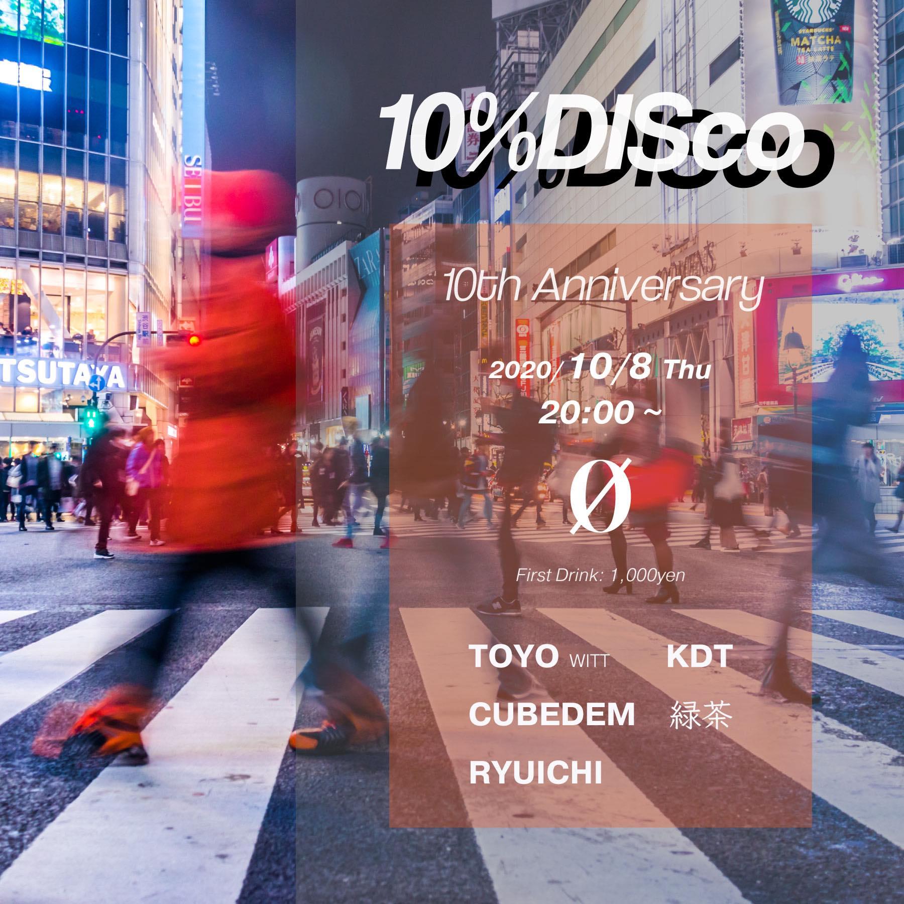 10% DISco ~10th Anniversary~