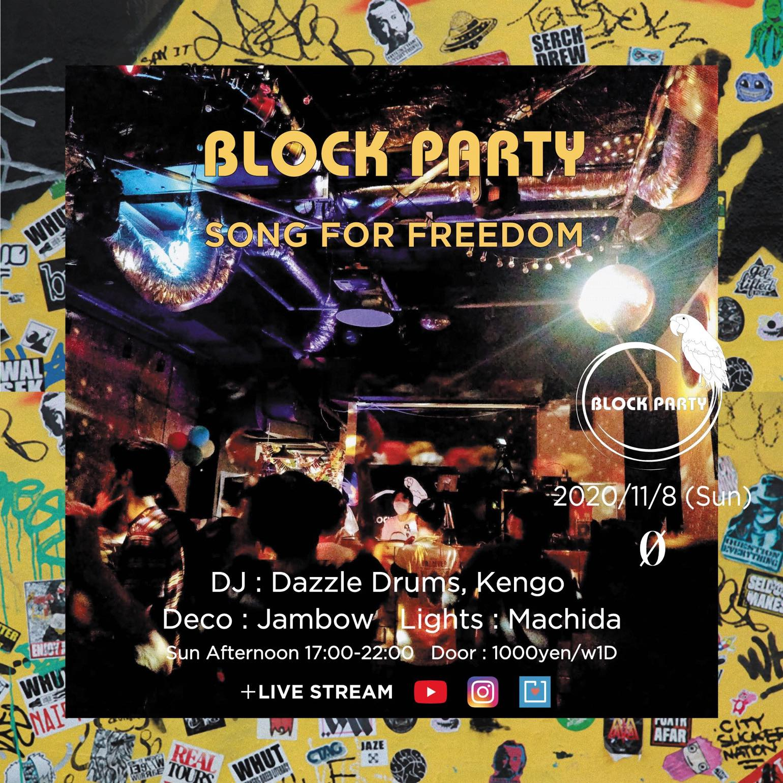 "Block Party ""Song For Freedom"" + Live Stream @ 0 Zero"