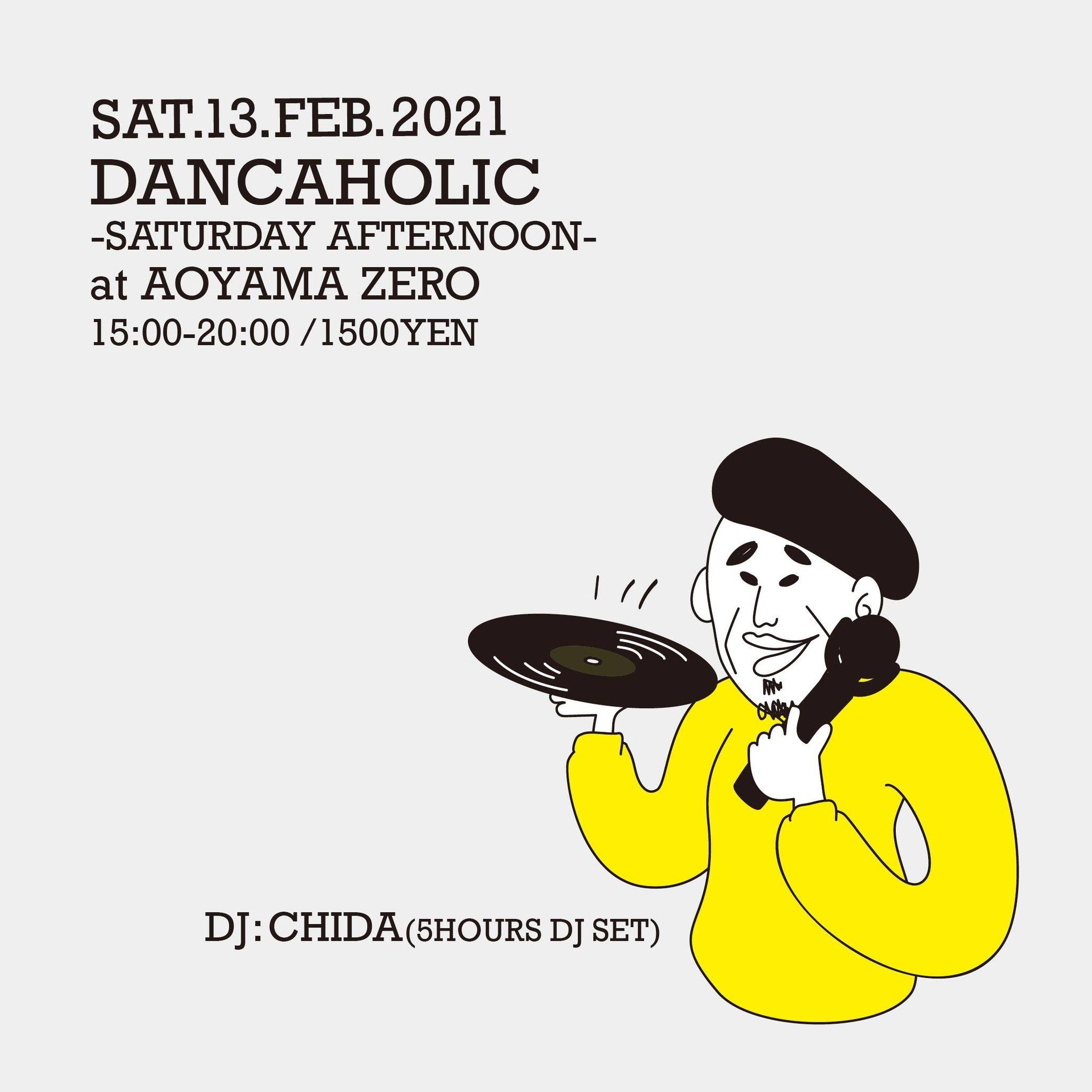 DANCAHOLIC Saturday Afternoon 時短営業にて開催